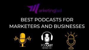 Best Marketing podcast for Brands