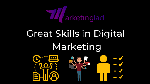 Great Skills in Digital Marketing to Master