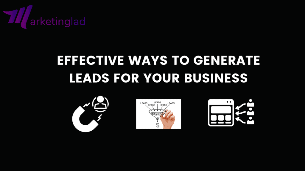 Effective ways to generate leads
