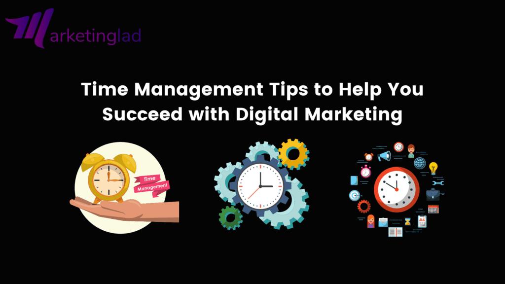 Time Management in Digital Marketing